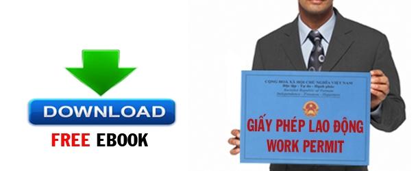 thu tuc giay phep lao dong, thủ tục giấy phép lao động, ho so giay phep lao dong, hồ sơ giấy phép lao động, cam nang giay phep lao dong, cẩm nang giấy phép lao động