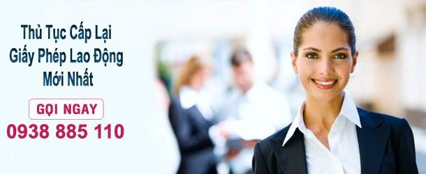thu tuc gap lai giay phep lao dong moi nhat, thủ tục cấp lại giấy phép lao động mới nhất