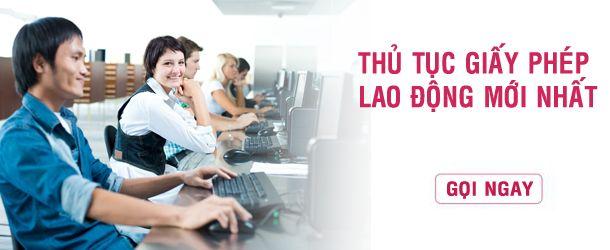 thu tuc giay phep lao dong moi nhat, thủ tục giấy phép lao động mới nhất theo nghị định mới nhất